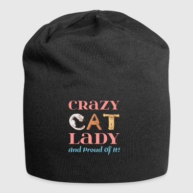 Crazy Cat Lady and proud of it! - Jersey Beanie