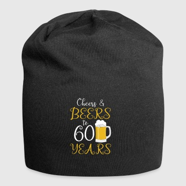 Cheer and Beers to 60 Years! birthday present - Jersey Beanie