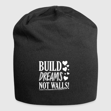 Build Dreams Not Walls - Jersey Beanie