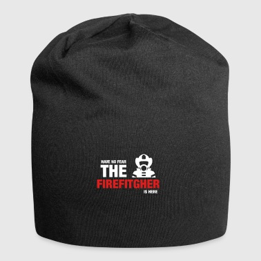 Have No Fear The Firefighter Is Here - Jersey Beanie