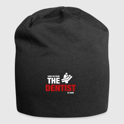 Have No Fear The Dentist Is Here - Jersey Beanie