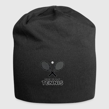 Tennis. Born to play tennis. Best player - Jersey Beanie