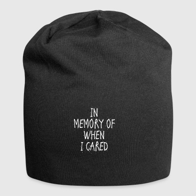 In memory of when I cared - Jersey Beanie