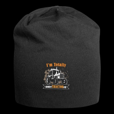 farmer tractor - i am totally undertractored - Jersey-Beanie