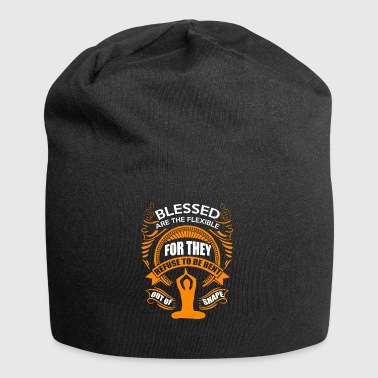 Blessed are the flexible - Jersey Beanie