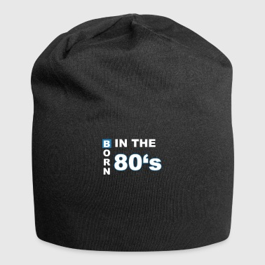 born in the 80s - Jersey-Beanie