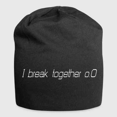 I'll break together - Jersey Beanie