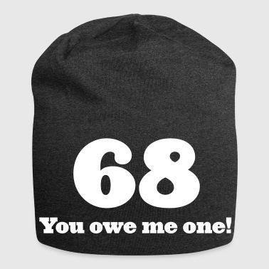68: You Owe Me One! - Jersey Beanie