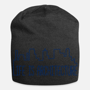 Architecture Architect / Architecture: Life Is Architecture - Jersey Beanie