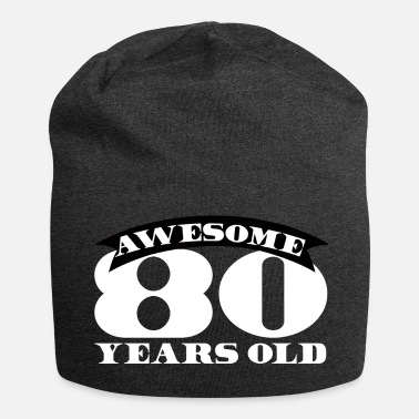 Anni 80 80 anni: Awesome 80 anni - Beanie in jersey
