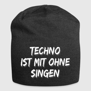 Techno is zonder zang 2 - Jersey-Beanie