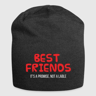 Best Friends: Best Friends. C'est une promesse, pas un - Bonnet en jersey