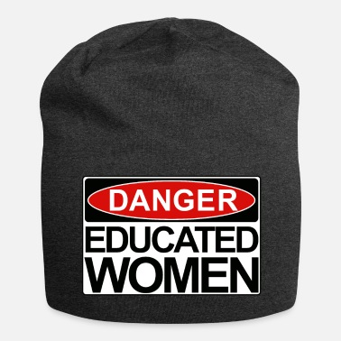 Danger Sign Danger Educated Woman sign - Jersey-Beanie