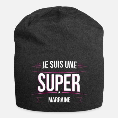 Super Marraine je suis une super Marraine - Beanie