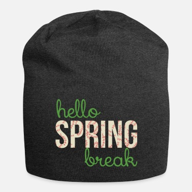 Spring Break Spring Break / Spring Break: Ciao Spring Break - Beanie in jersey