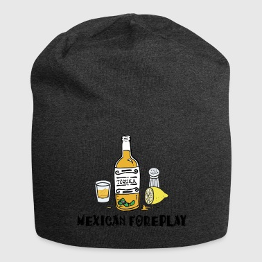 Mexican Foreplay - Jersey Beanie