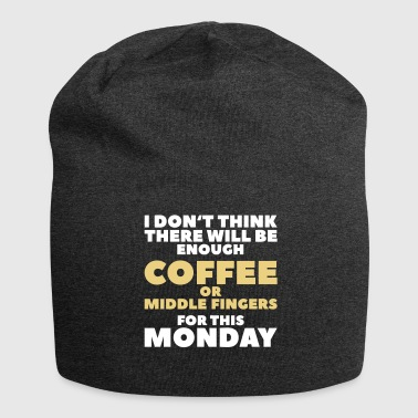 Funny Coffee Quotes> Enough Middlefingers - Jersey Beanie