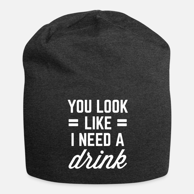 I Need A Drink Funny Quote Beanie Spreadshirt