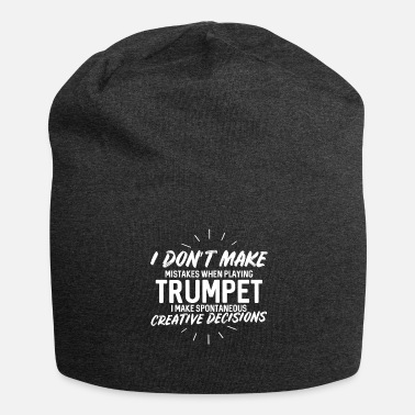 Beanie I don't make mistakes when playing trumpet - Jersey Beanie