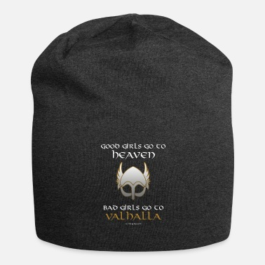 Bad Girls Bad Girls Go a Valhalla - Beanie in jersey