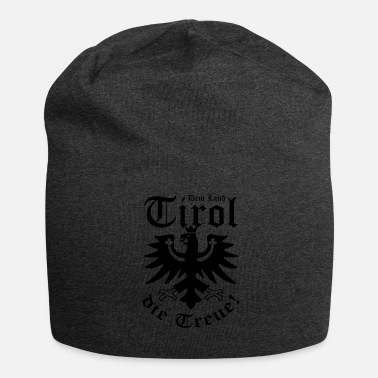 Tyrol The land Tyrol the loyalty black - Jersey Beanie