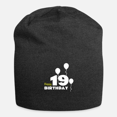Happy Birthday HAPPY birthday 19 - Beanie