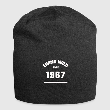 BIRTHDAY 1967 LIVING WILD SINCE 1967 - Jersey Beanie