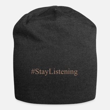 The #StayListening Collection - Beanie