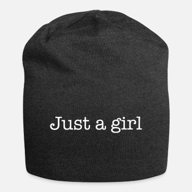 Just A Girl Just a girl - Beanie