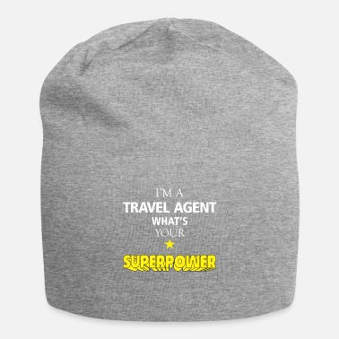 Travel Agent Travel agent - I'm a Travel agent what's your - Beanie