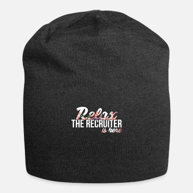 Recruiter Recruiter - Relax - the recruiter is here. - Beanie