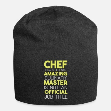 Quotes Chef Because Freakin Amazing Culinary Master - Beanie