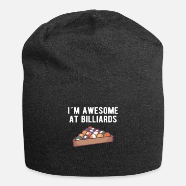 Cue Sports BILLIARDS: I'm awesome at Billiards - Beanie