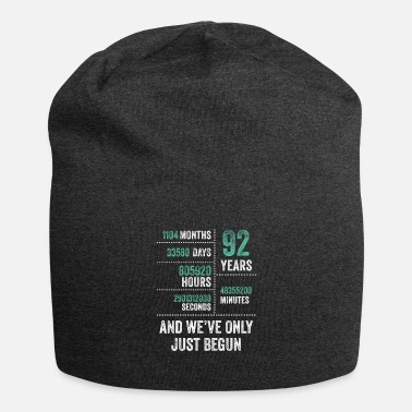 Retro 92 Years And We've Only Just Begun Funny Birthday - Beanie