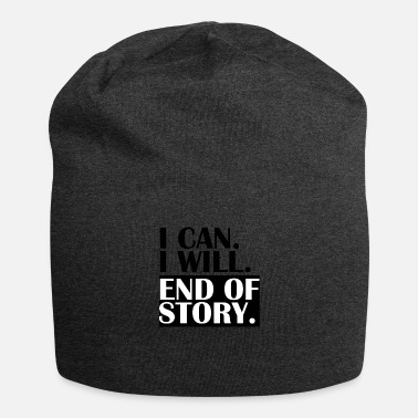 Story END OF STORY. - Beanie