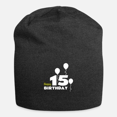 Happy Birthday HAPPY BIRTHDAY OS 15 - Beanie