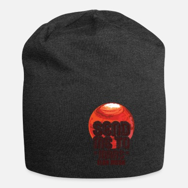 Space Travel Send me to Mars - Elon Musk saying logo - Beanie