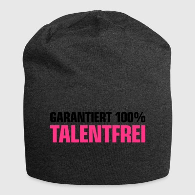 guaranteed 100% talentfree incapable embarrassing useless - Jersey Beanie