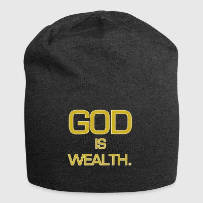 God is wealth. - Jersey Beanie