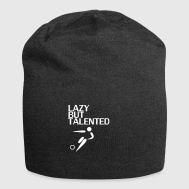 Lazy But Talented - Jersey Beanie