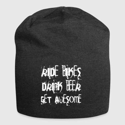 Ride bikes - Drink Beer - Get Awesome - Jersey Beanie