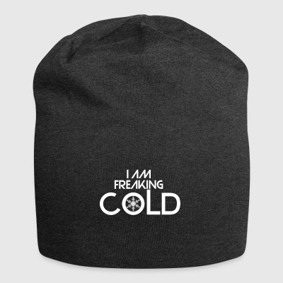 The thing is that I am freaking cold - Jersey Beanie