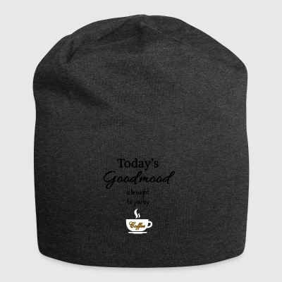 Today's goodmood is brought to you by coffee - Jersey Beanie