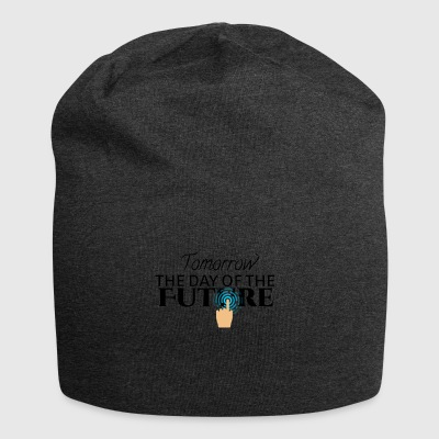 Tomorrow is the day of the future - Jersey Beanie