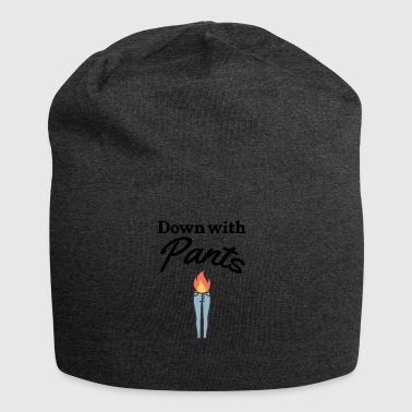 Down with pants - Jersey Beanie