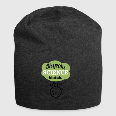 Oh Yeah Science Bitch - Jersey Beanie