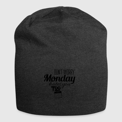 Monday hates you too - Jersey Beanie