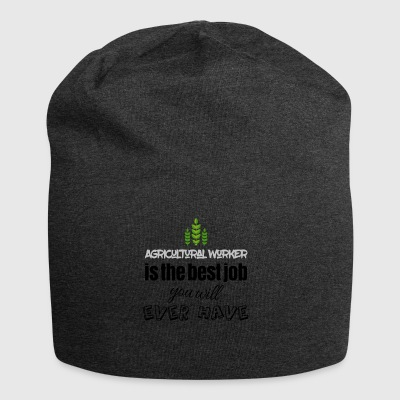 Agricultural worker is the best job you will have - Jersey-Beanie