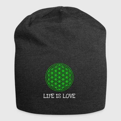 Life flower Flower of life Life is love - Jersey Beanie