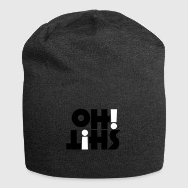 Oh shit! - Jersey Beanie